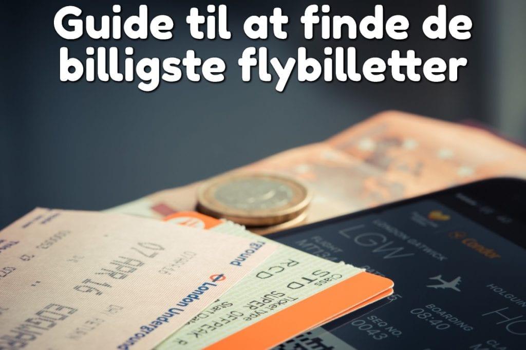 Guide til at finde de billigste flybilletter